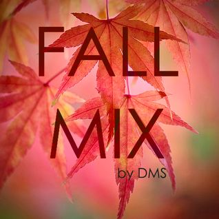 Fall Mix by DMS