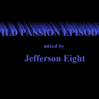 Jefferson Eight - Wild Passion Episode 27