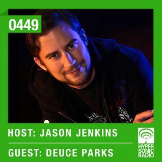 Hypersonic 449 2015-01-09 w/ Deuce Parks & Jason Jenkins