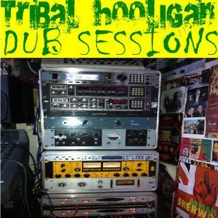 Tribal Hooligan Dub Session