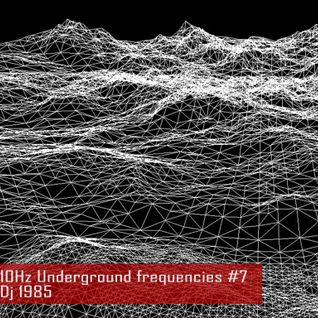 DJ 1985 - Electro mix for 10Hz Underground Frequencies (November 2014)