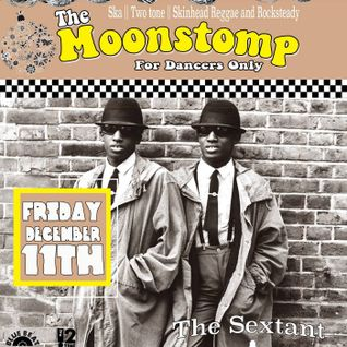 "Cornerstone 250th upload: Moonstomp Ska and Roacksteady 7"" singles  (11th Dec 2015)"