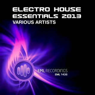 Electro House Promo Mix (Features EML Recordings artists only)