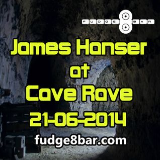 James Hanser @ Cave Rave 21 June 2014