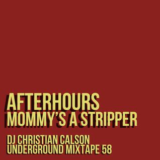 Mommys A Stripper (Dj Christian Calson In The Mix)