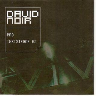 David Noir - ProInsistence 02 (2003)