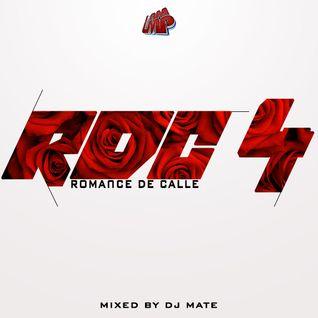 DJ MATE - ROMANCE DE CALLE VOL4 - @DJMATEWPB
