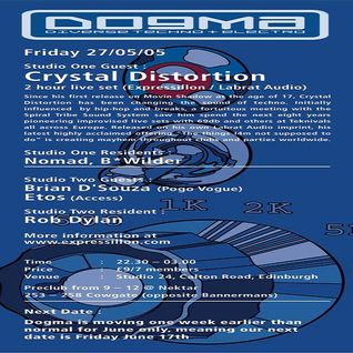 Crystal Distortion @ Club Dogma - 27.05.2005