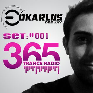 Set 365 Trance Radio #001 ( Dj Edkarlos )