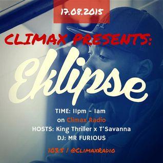 Climax Presents - w/ T'Savanna, King Thriller, MR Furious & Special Guest - Eklipse