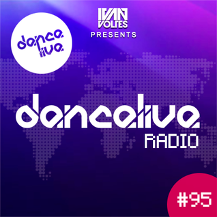 Ivan Voltes presents Dance Live Radio 095 - MAKJ Guest Mix