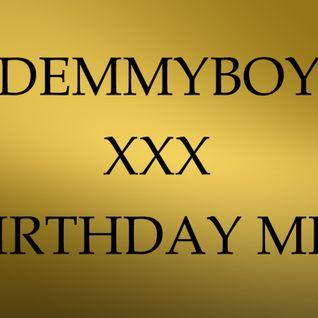 Demmyboy - XXX Birthday Mix