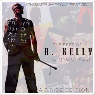 The Best of R. Kelly: The King of R&B! (Side B) (On the Down Low: The Love Making Side)