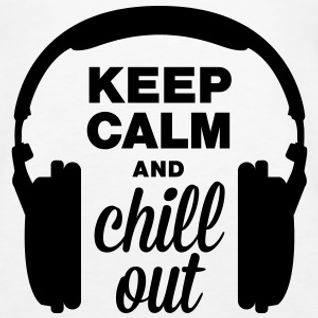 ◊ ♦ ◊  keep calm and chill out ◊ ♦ ◊ BY ♦ stephane gentile ♦