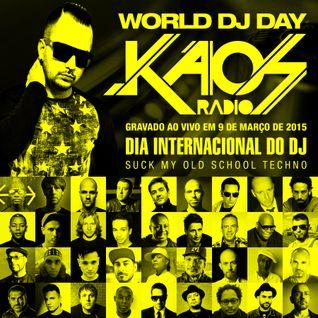 Kaos Radio 09.03.2015 (Especial Dia dos DJs - Old School Techno)