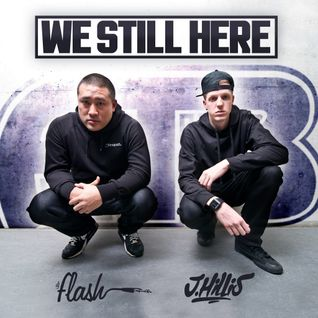 DJ Flash X J Hillis-We Still Here