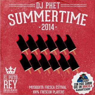 DJ Phet Presents SUMMERTIME 2014