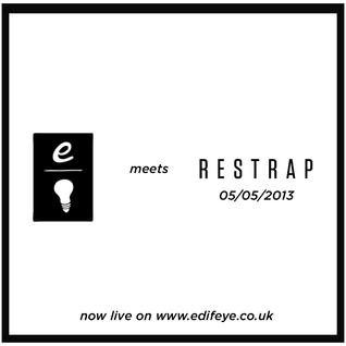 EDIFEYE x RESTRAP