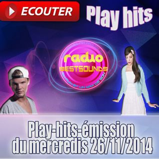 Play-hits-émission du mercredis 26/11/2014