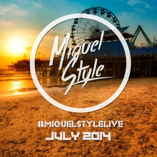 Session July 2014 - MiguelStyle