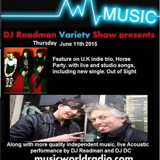 Dj Readman and Dj Dc Radio Variety Show June 11th 2015. Horse Party. Pirates, Blackdog hat and more