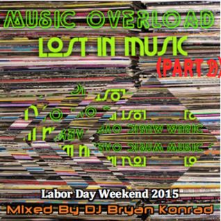 Music Overload [Part 2] (September 2015)