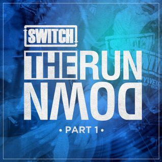 Switch | The Run Down - Part 01