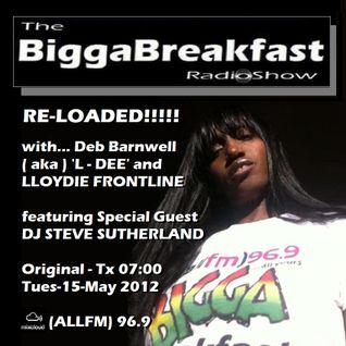 BIGGA BREAKFAST RADIO SHOW 15/05/2012