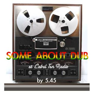 Some About Dub - Rocket8@Lebal Ten Radio