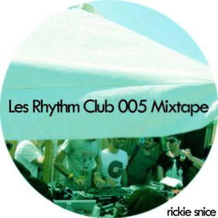 Les Rhythm Club 005 Mixtape