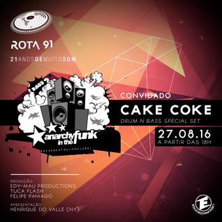 Rota 91 - 27/08/2016 - Convidado - Cake Coke (Anarchy In The Funk)