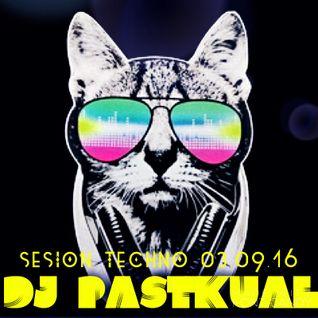 SESIóN TECHNO DE DJ PASTKUAL 03/09/16