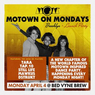 Motown On Mondays BK Preview Mix By DJ Tara & Mawkus