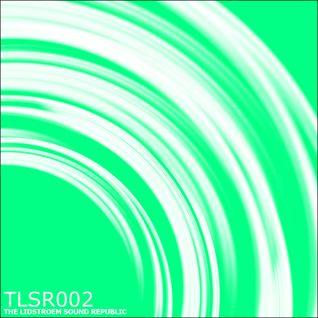 Eric Lidstroem - TLSR 002