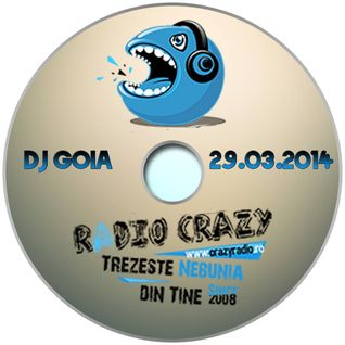 DJ Goia @ Radio Crazy 29.03.2014