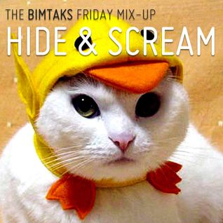 BimTaks Friday Mix-Up Volume 10 by Hide & Scream