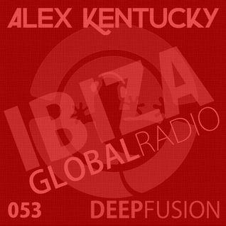 053.DEEPFUSION @ IBIZAGLOBALRADIO (Alex Kentucky) 20/09/16