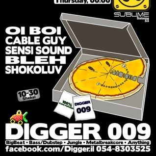 BLEH @ DIGGER009 - Greatest Rave Since Sliced Bread @ Sublime (Tel Aviv,Israel)