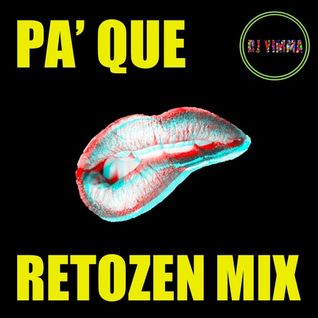 Pa' Que Retozen Mix [Reggaeton Old School]