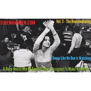 DJBenHaMeen.Com - Dance Like No One Is Watching Vol. 3 - House Cleaning (DEEP HOUSE MIX)