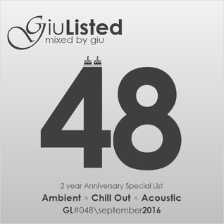GiuListed #048 (2 Year Anniversary Special List)