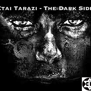 Etai Tarazi - The Dark Side
