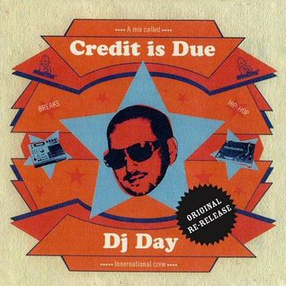 DJ Day - 'Credit Is Due' Mixtape (1999)