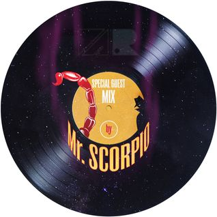 Special Guest Mix by Mr. Scorpio
