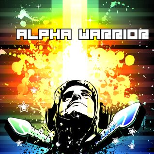 Alpha Warrior - Podcast 004