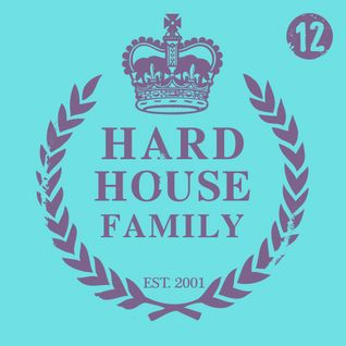 DJ Whyld - Hard House Family 012