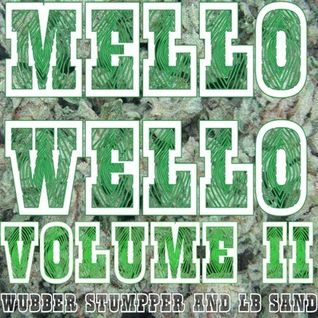 Wubber Stumpper, Lb Sand - Mello Wello Vol. II
