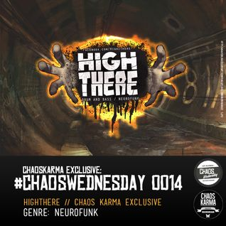 #CW 0014: HighThere - CK Exclusive // NEUROFUNK