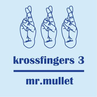 Krossfingers 3 by Mr.Mullet