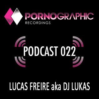 Lucas Freire - Pornographic Podcast - April 2013